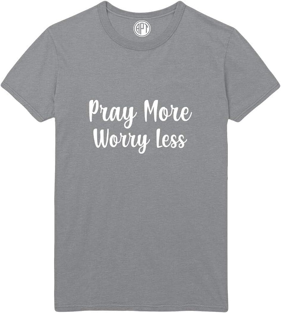 Pray More Worry Less Printed T-Shirt