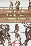 Breve historia del mundo contemporáneo: Desde 1776 hasta hoy