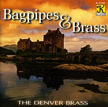 Denver Brass: Bagpipes and Brass