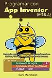 Programar con App Inventor ¡Mola!