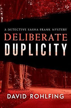 Deliberate Duplicity