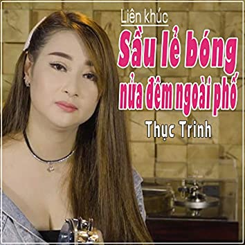 Lien Khuc Sau Le Bong - Nua Dem Ngoai Pho