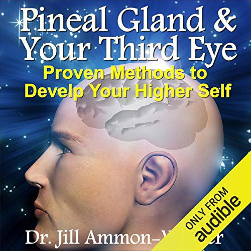 Pineal Gland & Third Eye audiobook cover art