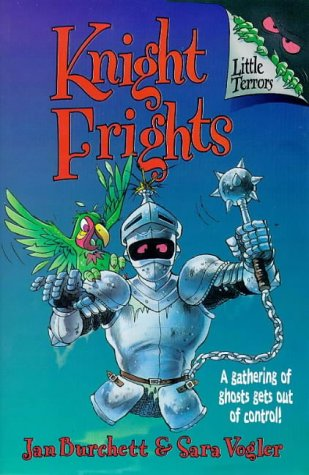 Knight Frights: Little Terrors Book 4 (Little Terrors S.)の詳細を見る