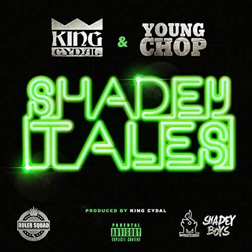 King Cydal & Young Chop