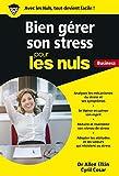 Gérer son stress pour les Nuls Business