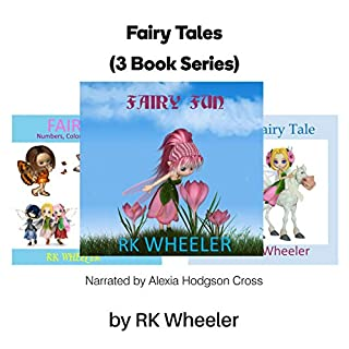 Fairy Tales: Box Set Books 1-3                   By:                                                                                                                                 R K Wheeler                               Narrated by:                                                                                                                                 Alexia Hodgson Cross                      Length: 9 mins     Not rated yet     Overall 0.0