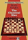 Grandmaster Repertoire 17: The Classical Slav