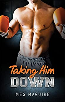 Taking Him Down (Harlequin Sports Romance Book 4) by [Meg Maguire]