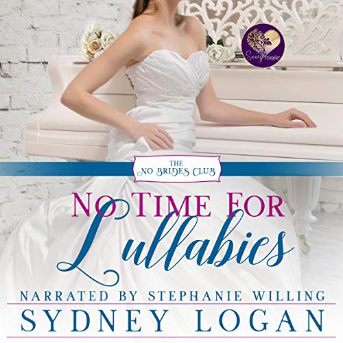 No Time for Lullabies audiobook cover art