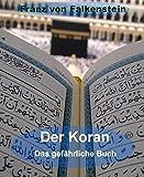 Der Koran - Das gefährliche Buch