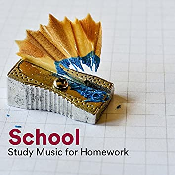 School - Study Music for Homework