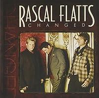 Changed by Rascal Flatts (2012-02-01)