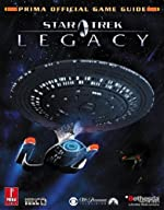 Star Trek Legacy - Prima Official Game Guide de Michael Knight