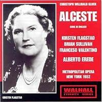 Gluck - Alceste (Met, 1952/Erede) by Alberto Erede (1998-08-11)