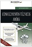 Conhecimentos Técnicos - Piloto Privado e Comercial (Portuguese Edition)