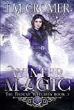 Winter Magic (The Thorne Witches, Band 3) - T.M. Cromer