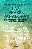 As frases sanadoras. A linguagem corporal e espacial nas constelações familiares. (Portuguese Edition)
