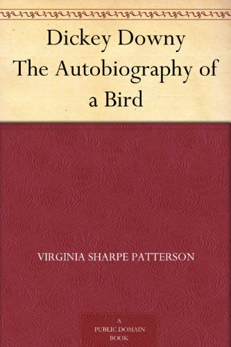 Couverture du livre Dickey Downy The Autobiography of a Bird (English Edition)