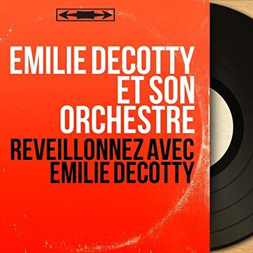 Émilie Decotty et son orchestre