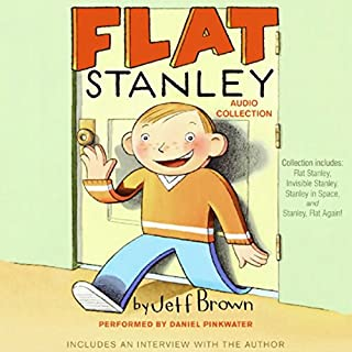 Flat Stanley Audio Collection                   By:                                                                                                                                 Jeff Brown                               Narrated by:                                                                                                                                 Daniel Pinkwater                      Length: 2 hrs and 49 mins     45 ratings     Overall 4.2