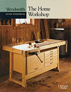 The Home Workshop (Woodsmith Custom Woodworking)