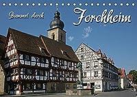Bummel durch Forchheim (Tischkalender 2022 DIN A5 quer): Fraenkisch modern mit altem Kern (Monatskalender, 14 Seiten )