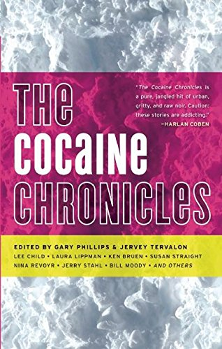 Image of The Cocaine Chronicles (Drug Chronicles)