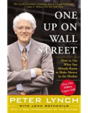 One Up on Wall Street: How to Use What You Already Know to Make Money in the Market by Peter Lynch, John Rothchild - Paperback