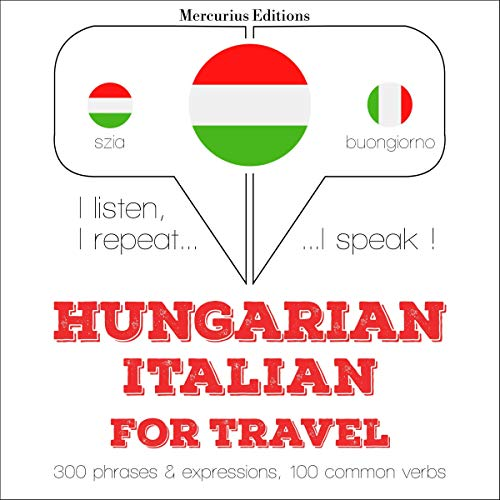 Couverture de Hungarian - Italian. For travel