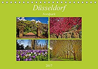 Düsseldorf Nordpark (Tischkalender 2017 DIN A5 quer): Impre