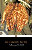 The Home and the World (Penguin Classics)