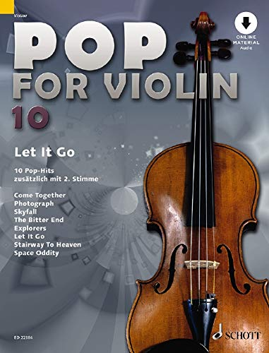 Pop for Violin: Let It Go. Band 10. 1-2 Violinen. Ausgabe mit Online-Audiodatei.