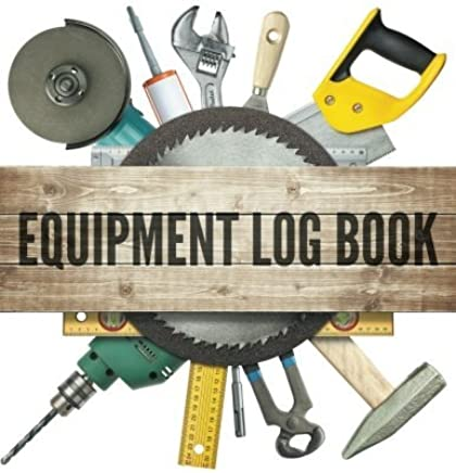 Equipment Log Book by Speedy Publishing LLC (2015-03-28)