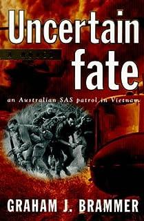 Uncertain Fate: An Australian SAS Patrol in Vietnam