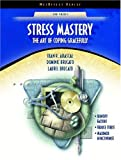 Stress Mastery: The Art of Coping Gracefully (NetEffect Series)