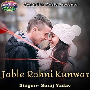 Jable Rahni Kunwar