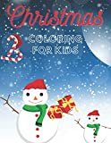 Christmas Coloring For Kids: Perfect Christmas Gift for Kids Cute and Festive Pictures with Gingerbread Candies Santa Claus nad More