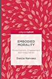 Image of Embodied Morality: Protectionism, Engagement and Imagination