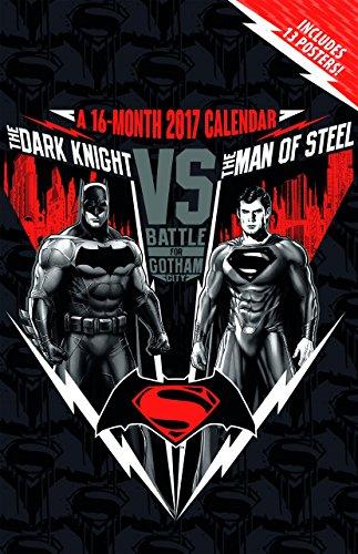 Batman V Superman - Dawn of Justice 2017 Calendar: Includes 13 Posters