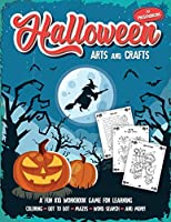 Halloween Arts and Crafts for Preschoolers: Fantastic activity book for boys and girls: Word Search, Mazes, Coloring Pages, Connect the dots, how to draw tasks - For kids ages 4-8 (Halloween Crafts)