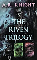 The Riven Trilogy