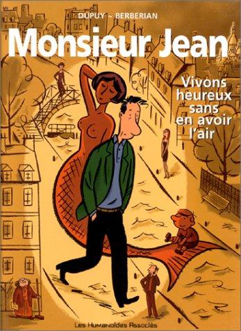 Monsieur Jean, tome 4 : Vivons heureux sans en avoir l'air