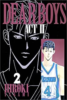 Dear boys―Act ll (2) (月刊マガジンコミックス)