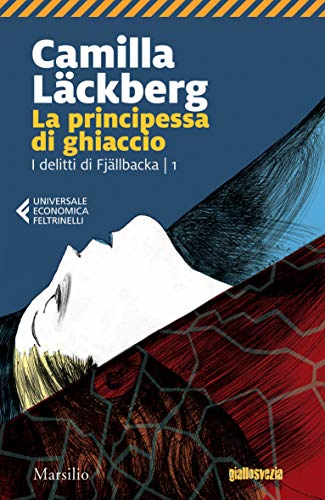 La principessa di ghiaccio (I delitti di Fjallbäcka Vol. 1)
