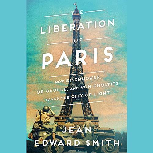 The Liberation of Paris audiobook cover art