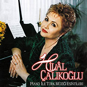 Piano İle Türk Müziği Esintileri
