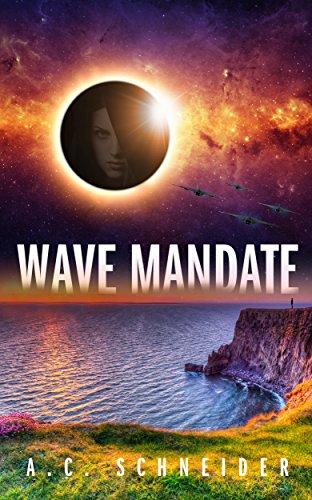 Book: Wave Mandate by A.C. Schneider