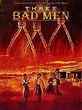 Drei böse Männer [OV]