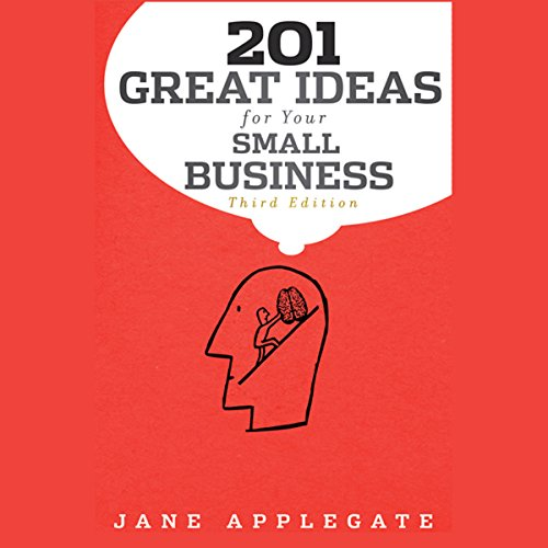 201 Great Ideas for Your Small Business, 3rd Edition audiobook cover art